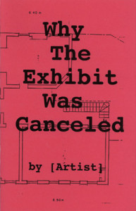 Why the Exhibit was Canceled | Temporary Services