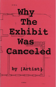 38. Why the Exhibit Was Canceled, by [Artist], October 2001.