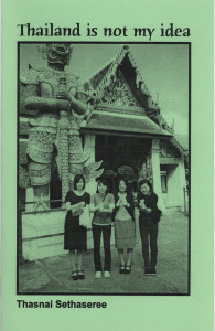 43. Thailand is not my idea, by Thasnai Sethaseree, January 2002.