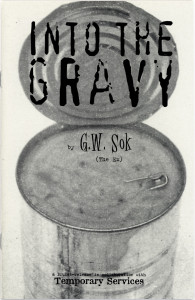 45. Into the Gravy, G.W. Sok (The Ex), ISBN 90-76154-06-6,  April 2002.