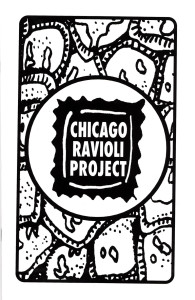 62. Chicago Ravioli Project, April 2004.