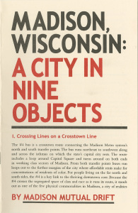 110. Madison, Wisconsin: A City in 9 Objects, by Madison Mutual Drift, illustrations by Kione Kochi, December 2014.