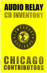 54. Audio Relay CD Inventory Chicago Contributors, December 2002.