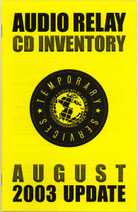 56. Audio Relay CD Inventory Update, August 2003.