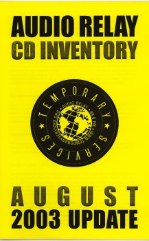 Audio Relay CD Inventory Update, August 2003.