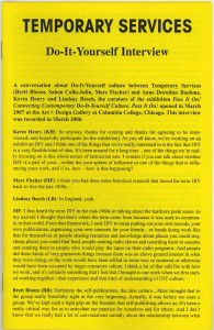 74. Do-It-Yourself Interview, by Temporary Services and Doro Boheme, Lindsay Bosch and Kevin Henry, February 2007.