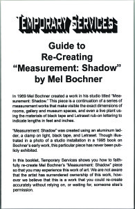 "9. Guide to Re-Creating ""Measurement: Shadow"" by Mel Bochner, February 2000."
