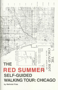113. The Red Summer Self-Guided Walking Tour: Chicago, by Melinda Fries, December 2014.