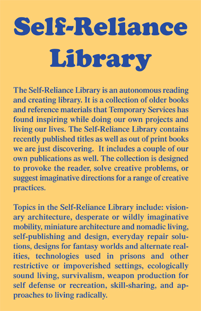 Temporary Services | Self Reliance Library