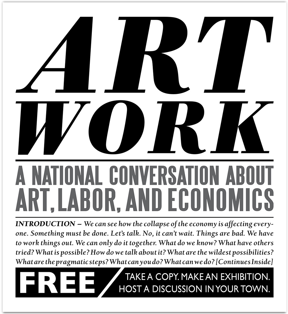 87. Art Work: A National Conversation About Art, Labor, And Economics, nationally distributed newspaper, November 2009.